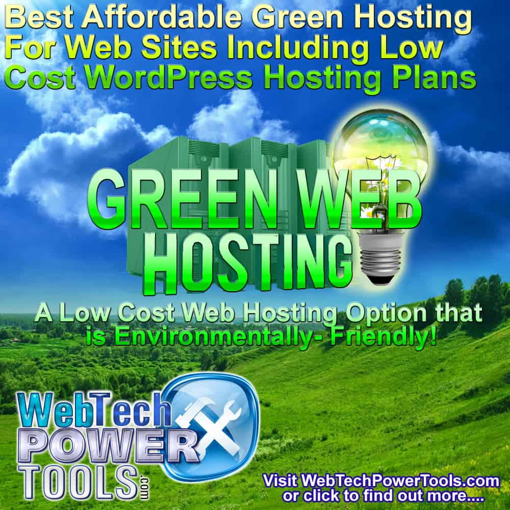 Best Green Hosting That Is Environmentally-Friendly and Affordable