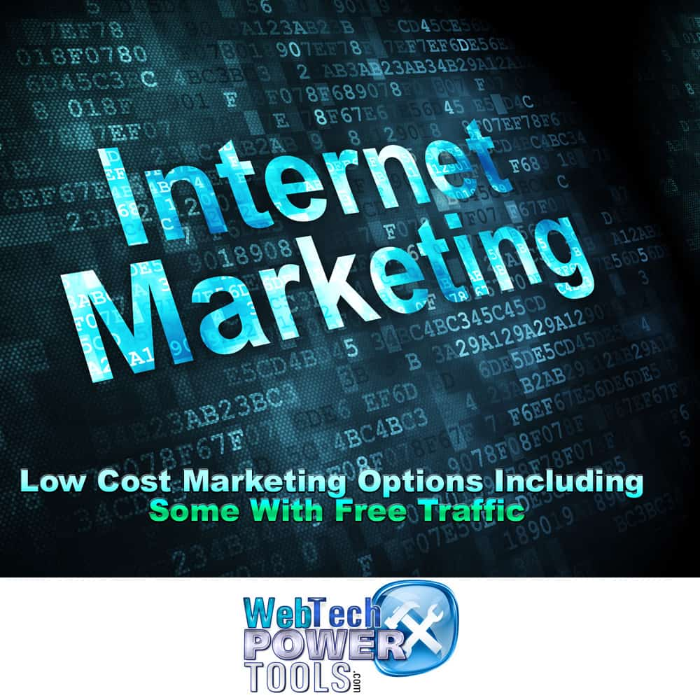 Low Cost Marketing Options Including Some With Free Traffic