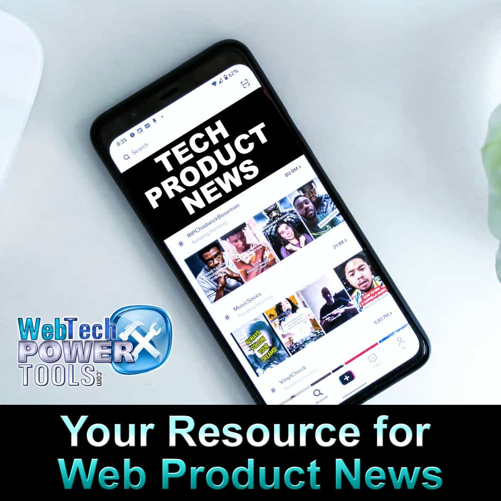 Web Product News - Your Best Tech Product News Resource
